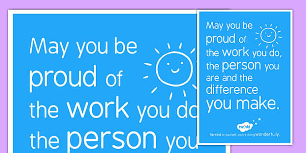 Be Proud of the Work You Do - poster, display, self esteem, positive, KS1, KS2,