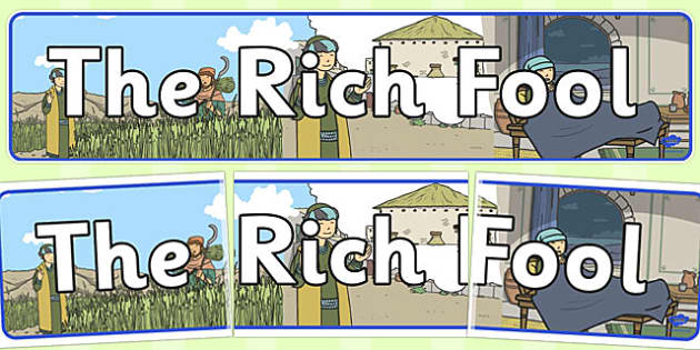 The Rich Fool Display Banner - parables, rich fool, fool, rich