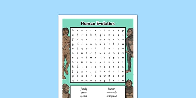 Evolution Word Search - human, evolution, ancestor, genus, family, taxonomy, homo sapien, homo neanderthalensis