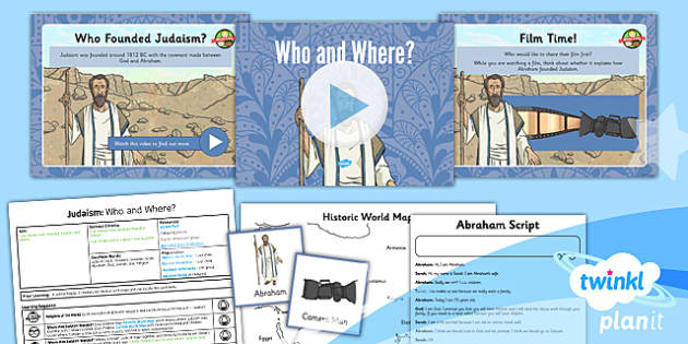 PlanIt - RE Year 3 - Judaism Lesson 1: Who and Where Lesson Pack - jew, jewish, Abraham, covenant, Israel