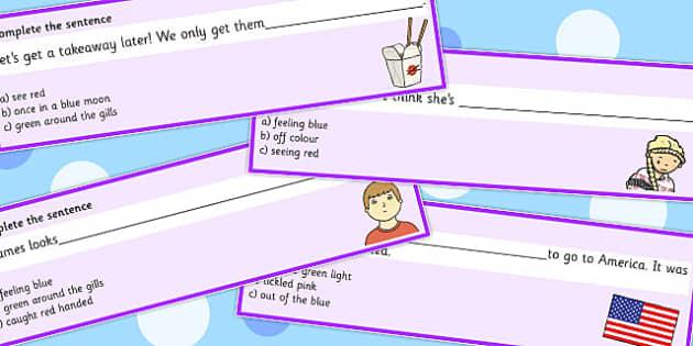 Colour Idioms Complete the Sentence Cards - colour, idioms, sentence