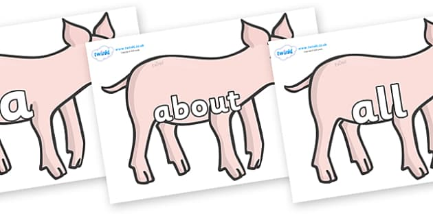 100 High Frequency Words on Piglets - High frequency words, hfw, DfES Letters and Sounds, Letters and Sounds, display words