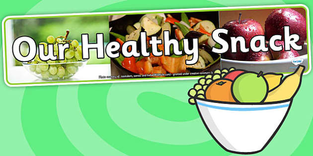 Our Healthy Snack Photo Display Banner - our healthy snack, photo display banner, photo banner, display banner, banner,  banner for display, display photo