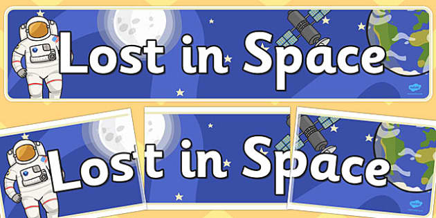 Lost in Space Display Banner - lost, space, display, banner