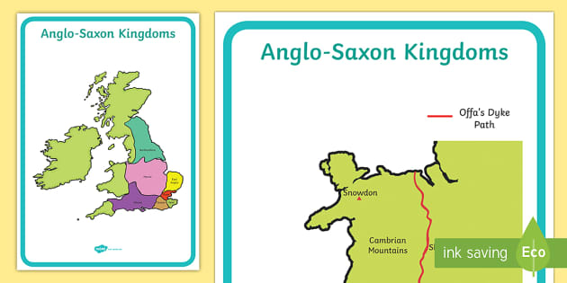 Anglo Saxons Maps - Anglo Saxon, maps, kingdom, Saxons, Anglo-saxon, history, poster, display, Northumbria, Kent, bronze helmet, East Anglia, Bayeux Tapestry, St. Bede, Offa's Duke, jewellery, Wessex,
