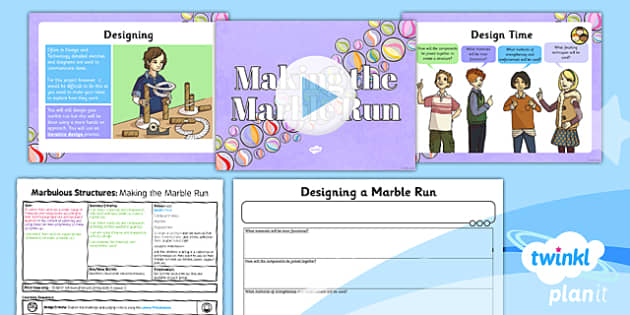 PlanIt - DT UKS2 - Marbulous Structures Lesson 5: Making The Marble Run Lesson Pack - develop, materials, select, components