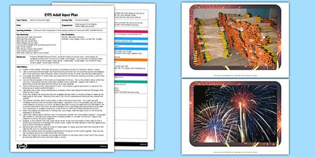 Firework Models EYFS Adult Input Plan and Resource Pack - adult led, plan, firework