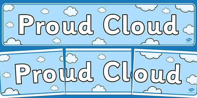 Proud Cloud Display Pack Our Proud Cloud Display Banner - proud cloud