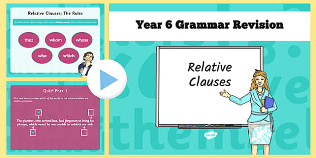 Year 6 Grammar Revision Guide and Quick Quiz Relative Clauses - y6, year 6, KS2, relative clauses, relative pronouns, which, who, whose, whom, that, revision, SAT tests, quiz, booster