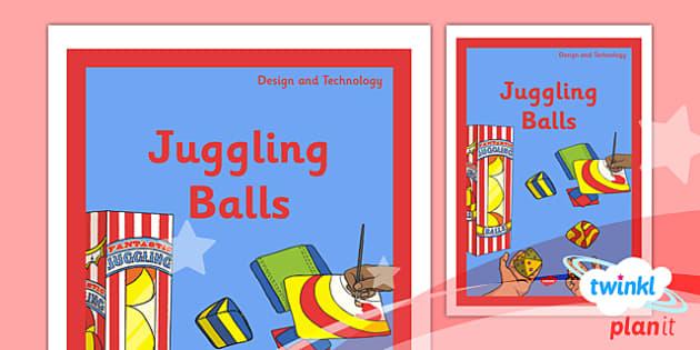 PlanIt - DT LKS2 - Juggling Balls Unit Book Cover - planit, design and technology, dt, book cover, lks2, juggling balls