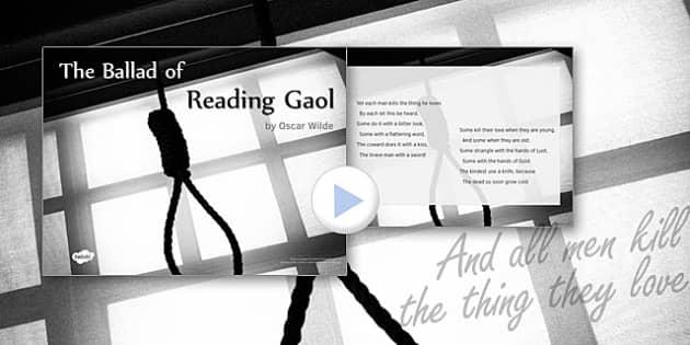 The Ballad of Reading Gaol by Oscar Wilde Poem PowerPoint - the ballad of reading gaol, oscar wilde