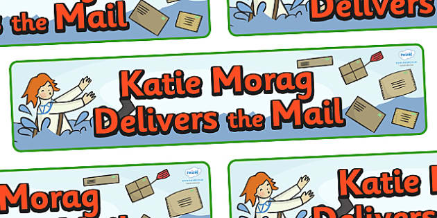 Display Banner to Support Teaching on Katie Morag Delivers the Mail - Katie Morag, banner, display, sign, poster, Mairi Hedderwick, story, fine motor skills, scotland, scottish, book, resources, story book