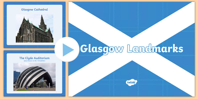 Glasgow Landmark Photos PowerPoint - Scottish Cities, Glasgow points of interest, tourist attractions, City of Glasgow,Scottish