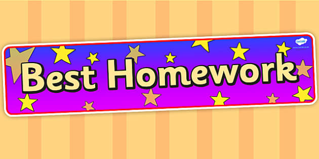 Best Homework Display Banner - best homework, homework, display banner, display, banner, banner for display, header, display header, header for display