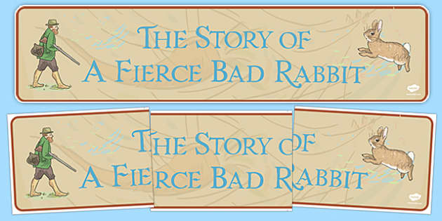 Beatrix Potter - The Story of a Fierce Bad Rabbit Display Banner - beatrix potter, fierce bad rabbit