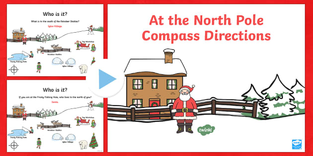 KS1 North Pole Christmas Directions PowerPoint - Christmas, Nativity, Jesus, xmas, Xmas , north, east, south, west, instructions, KS1, direction, pos