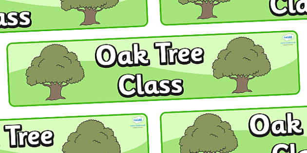 Oak Tree Themed Classroom Display Banner - Themed banner, banner, display banner, Classroom labels, Area labels, Poster, Display, Areas