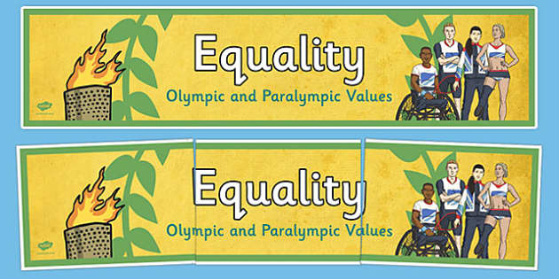 Equality Olympics and Paralympics Values Display Banner - olympics, rio, 2016, value, values, behaviour, aspiration, games, summer, display, banner, heading