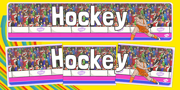 The Olympics Hockey Display Banner - Hockey, Olympics, Olympic Games, sports, Olympic, London, 2012, display, banner, poster, sign, activity, Olympic torch, events, flag, countries, medal, Olympic Rings, mascots, flame, compete