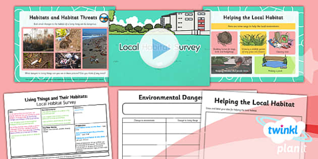 PlanIt - Science Year 4 - Living Things and Their Habitats Lesson 5: Local Habitat Survey Lesson Pack - living things, habitats, world habitats, endangered species, environment, conservation