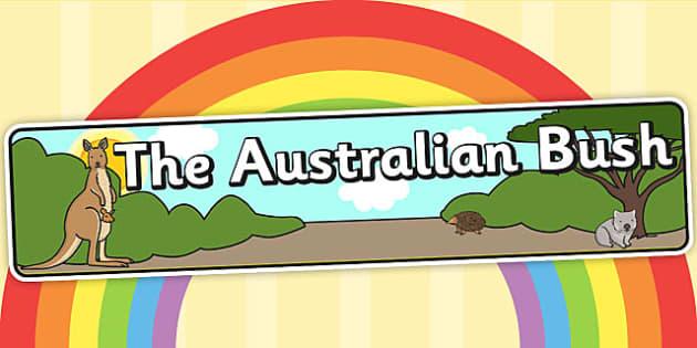 Australian Bush Habitat Display Banner - australian bush, australia, display, banner, sign, poster, habitat, animals, trees, plants