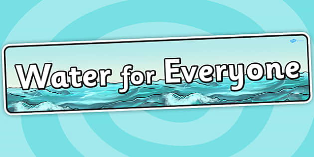 Water For Everyone IPC Topic Display Banner - water, header