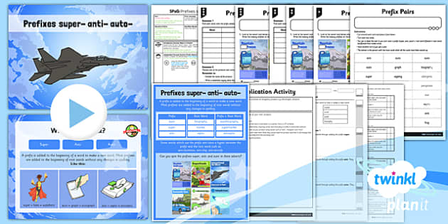 PlanIt Y3 SPaG Lesson Pack: Prefixes super-, anti-, auto- - GPS, grammar, spelling, punctuation, root word