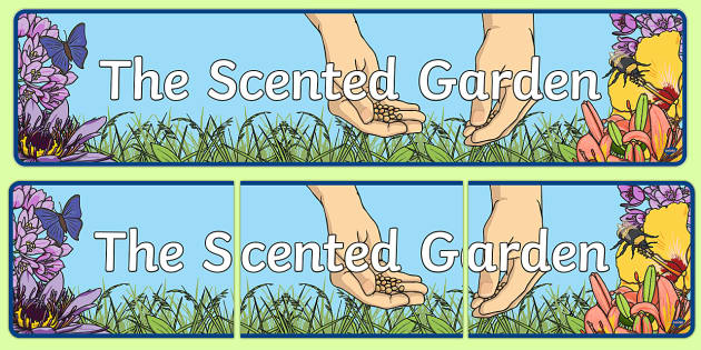 The Scented Garden' Display Banner - display, banner, garden