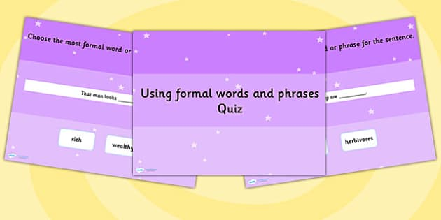 Using Formal Words and Phrases in My Writing SPaG Grammar Quiz