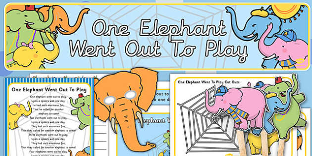 One Elephant Went Out To Play Resource Pack - one elephant went out to play, resource pack, pack of resources, themed resource pack, nursery rhymes
