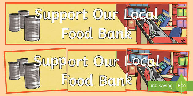 Support our local food Bank Banner-Scottish - Rights Respecting School, UNICEF, Rights of a child, charity, food, foodbank, RRSA, articles, helpin