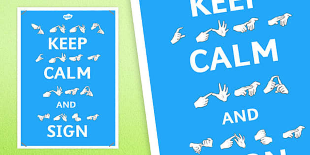 Large Keep Calm and Use Sign Language Display Posters - display