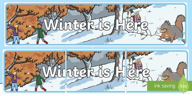 Winter is Here Banner - Winter, winter is here, seasons, banner, display