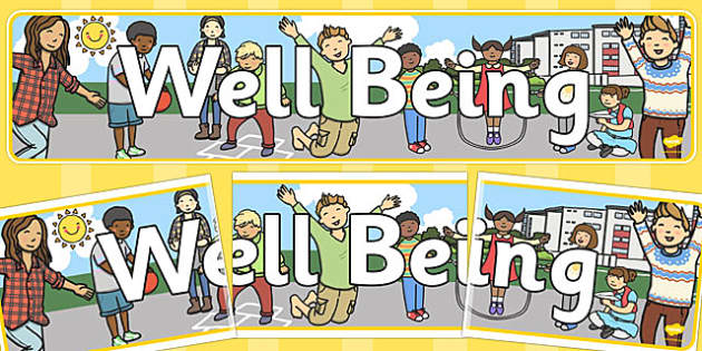 The Early Childhood Curriculum Framework 'Well Being' Banner