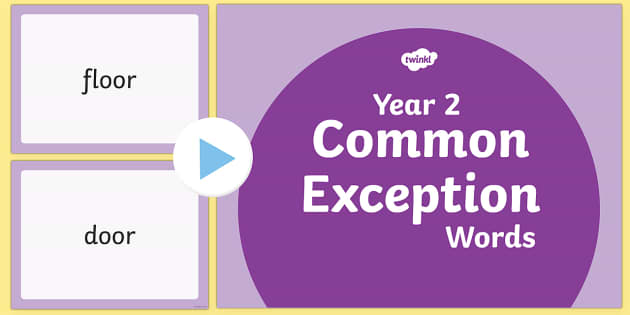 Year 2 Common Exception Words PowerPoint - year 2, common exception words, common exception, powerpoint