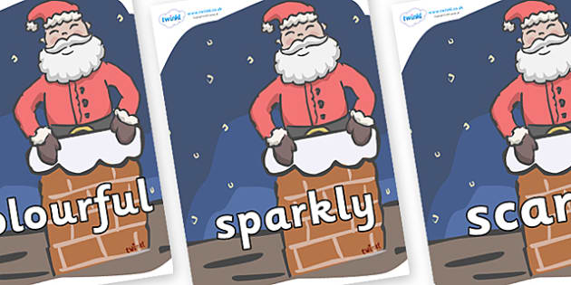 Wow Words on Santa (Chimney) - Wow words, adjectives, VCOP, describing, Wow, display, poster, wow display, tasty, scary, ugly, beautiful, colourful sharp, bouncy