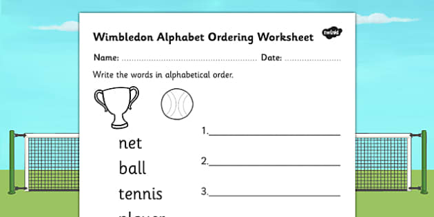 Wimbledon Alphabet Ordering Worksheet - tennis, sports, pe, order