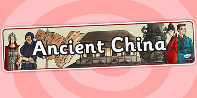 Ancient China Display Banner - china, ancient china, history
