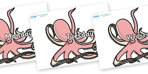 Days of the Week on Octopuses - Days of the Week, Weeks poster, week, display, poster, frieze, Days, Day, Monday, Tuesday, Wednesday, Thursday, Friday, Saturday, Sunday