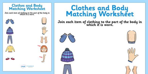 Ficha de emparejar cuerpo y ropa - ropa, cuerpo, actividad, proyecto