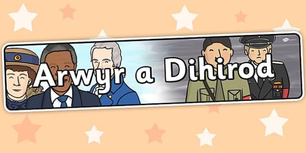 Baner 'Arwyr a Dihirod' - banners, welsh, cymraeg