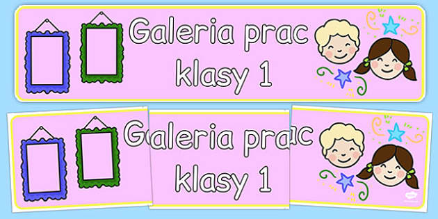 Banner na gazetkę Galeria prac klasy 1 po polsku - początkowe