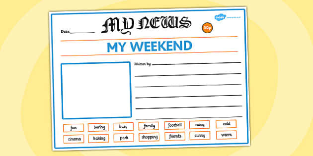 EYFS My Weekend Newspaper Writing Template - writing, template