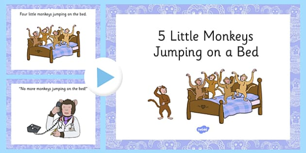 Five Little Monkeys Jumping on the Bed Rhyme PowerPoint - counting, 5, monkey, nursery rhyme, song, singing, early years, eyfs, ks1, foundation, reception, nursery, ppt, presentation, whiteboard, IWB, maths