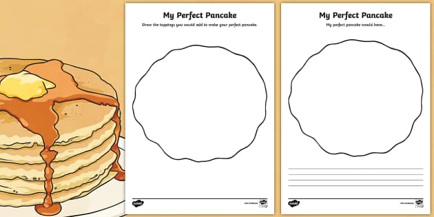 My Perfect Pancake Activity Sheet Pack - Pancake Day, pancake, day, shrove, tuesday, lent, toppings, food, eat, worksheet