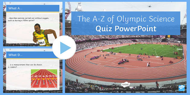 A to Z of Olympic Science quiz PowerPoint - Olympic Science, Quiz, Powerpoint, Olympics, Sports Science