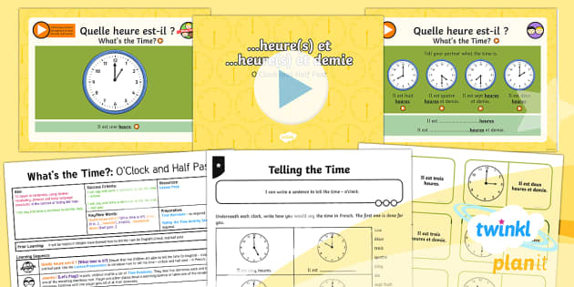 PlanIt - Year 4 French - What's the Time? Lesson Pack-French - french, languages, time, half past, o'clock,French