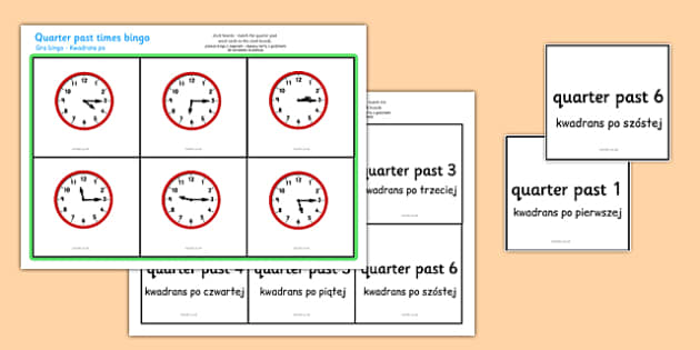Quarter Past Times Bingo Polish Translation - polish, Time bingo, time game, Time resource, Time vocaulary, clock face, Oclock, half past, quarter past, quarter to, shapes spaces measures