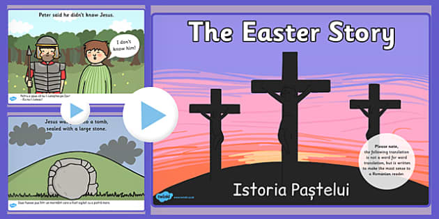 The Easter Story PowerPoint Romanian Translation - romanian