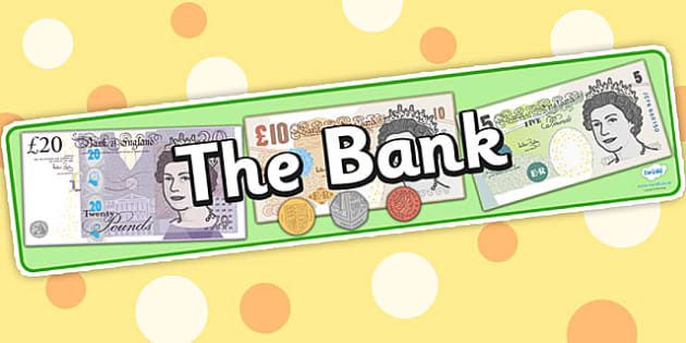 Bank Role Play Display Banner - Bank Role Play, banking, bank resources, money, euros, pounds, cheque book, till, cash, bank manager, cash mashine, role play, display, poster